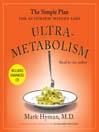 Ultrametabolism (MP3): The Simple Plan for Automatic Weight Loss