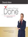 Getting Things Done (MP3): The Art Of Stress-Free Productivity