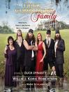 The Duck Commander Family (MP3): How Faith, Family, and Ducks Built a Dynasty