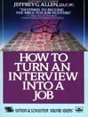 How to Turn an Interview Into a Job (MP3)