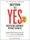 Getting to Yes (MP3): How to Negotiate Agreement Without Giving In