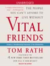 Vital Friends (MP3): The People You Can't Afford to Live Without