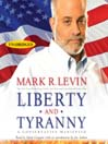Liberty and Tyranny (MP3): A Conservative Manifesto