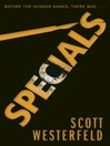 Specials (eBook): Uglies Series, Book 3