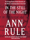 In the Still of the Night (MP3): The Strange Death of Ronda Reynolds and Her Mother's Unceasing Quest for the Truth