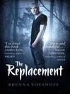 The Replacement (eBook): The Replacement Series, Book 1