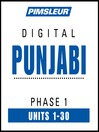 Punjabi Phase 1, Units 1-30 (MP3): Learn to Speak and Understand Punjabi with Pimsleur Language Programs