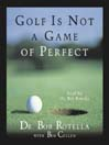 Golf Is Not a Game of Perfect (MP3)