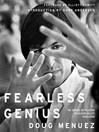 Fearless Genius (eBook): The Digital Revolution in Silicon Valley 1985–2000