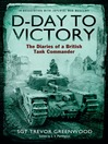 D-Day to Victory (eBook): The Diaries of a British Tank Commander