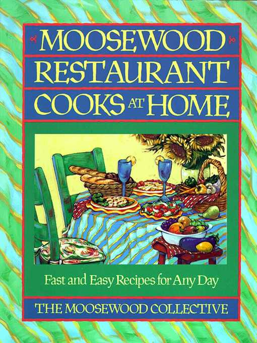 Moosewood Restaurant Cooks at Home (eBook): Moosewood Restaurant Cooks at Home