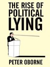 The Rise of Political Lying (eBook)