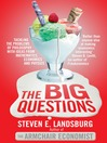 The Big Questions (eBook): Tackling the Problems of Philosophy with Ideas from Mathematics, Economics and Physics