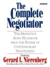 The Complete Negotiator (MP3): The Definitive Audio Handbook From the Father of Contemporary Negotiating