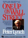 One Up On Wall Street (MP3): How To Use What You Already Know To Make Money In The Market