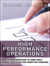 High Performance Operations (eBook): Leverage Compliance to Lower Costs, Increase Profits, and Gain Competitive Advantage