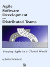 Agile Software Development with Distributed Teams (eBook): Staying Agile in a Global World