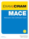 MACE Exam Cram (eBook): Medication Aide Certification Exam