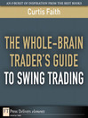 The Whole-Brain Trader's Guide to Swing Trading (eBook)
