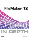 FileMaker 12 In Depth (eBook)