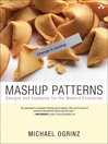 Mashup Patterns (eBook): Designs and Examples for the Modern Enterprise