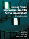 Making Process Improvement Work for Service Organizations (eBook): A Concise Action Guide