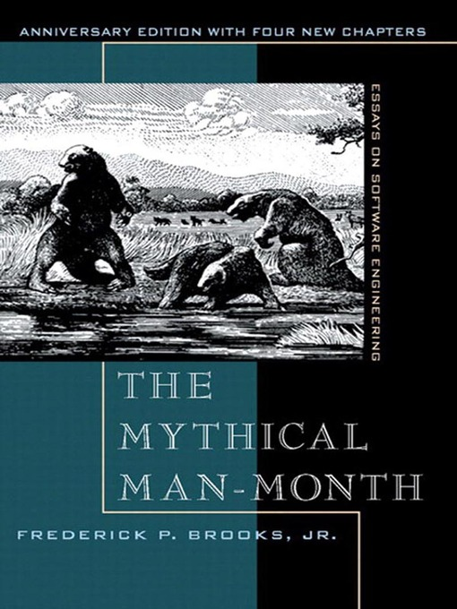 The Mythical Man-Month (eBook): Essays on Software Engineering
