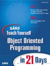 Sams Teach Yourself Object Oriented Programming in 21 Days (eBook)