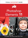 Photoshop Elements 11 (eBook): Visual QuickStart Guide