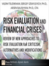 Risk Evaluation and Financial Crises (eBook): Review of New Approaches to Risk Evaluation