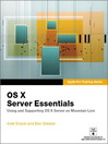 OS X Server Essentials (eBook): Using and Supporting OS X Server on Mountain Lion
