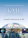 The KML Handbook (eBook): Geographic Visualization for the Web