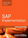 SAP Implementation Unleashed (eBook): A Business and Technical Roadmap to Deploying SAP
