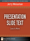 Presentation Slide Text (eBook): Less is More