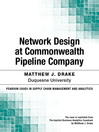 Network Design at Commonwealth Pipeline Company (eBook)