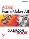Adobe FrameMaker 7.0 Classroom in a Book (eBook)