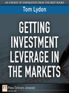 Getting Investment Leverage in the Markets (eBook)