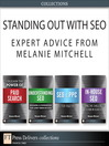Standing Out with SEO (eBook): Expert Advice from Melanie Mitchell (Collection)