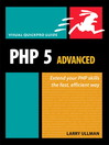PHP 5 Advanced (eBook): Visual QuickPro Guide