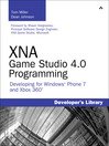 XNA Game Studio 4.0 Programming (eBook): Developing for Windows® Phone 7 and Xbox 360®