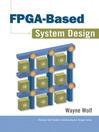 FPGA-Based System Design (eBook)