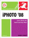 iPhoto 08 for Mac OS X (eBook): Visual QuickStart Guide