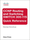 CCNP Routing and Switching SWITCH 300-115 Quick Reference (eBook)