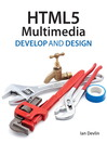 HTML5 Multimedia (eBook): Develop and Design