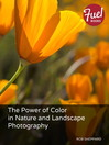 The Power of Color in Nature and Landscape Photography (eBook)