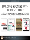 Building Success with Business Ethics (eBook): Advice from Business Leaders