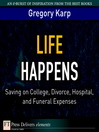 Life Happens (eBook): Saving on College, Divorce, Hospital, and Funeral Expenses
