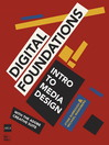 Digital Foundations (eBook): Intro to Media Design with the Adobe Creative Suite