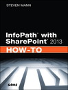 InfoPath with SharePoint 2013 How-To (eBook)