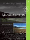 Management 3.0 (eBook): Leading Agile Developers, Developing Agile Leaders
